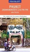 Cover-Bild zu POLYGLOTT on tour Reiseführer Phuket, Andamanenküste, Ko Phi Phi von Rössig, Wolfgang