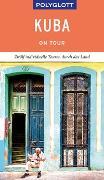 Cover-Bild zu POLYGLOTT on tour Reiseführer Kuba von Miethig, Martina