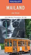 Cover-Bild zu POLYGLOTT on tour Reiseführer Mailand von Kilimann, Susanne