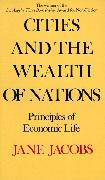 Cover-Bild zu Jacobs, Jane: Cities and the Wealth of Nations
