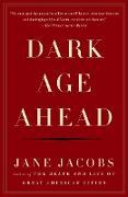 Cover-Bild zu Jacobs, Jane: Dark Age Ahead