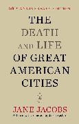 Cover-Bild zu Jacobs, Jane: The Death and Life of Great American Cities