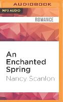 Cover-Bild zu Scanlon, Nancy: An Enchanted Spring