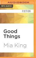 Cover-Bild zu King, Mia: Good Things