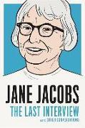 Cover-Bild zu Jacobs, Jane: Jane Jacobs: The Last Interview