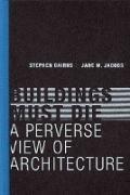 Cover-Bild zu Cairns, Stephen (Programme Director, Future Cities Laboratory): Buildings Must Die