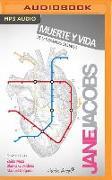 Cover-Bild zu Jacobs, Jane: Muerte Y Vida de Las Grandes Ciudades (Narración En Castellano)