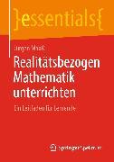 Cover-Bild zu Realitätsbezogen Mathematik unterrichten (eBook) von Maaß, Jürgen