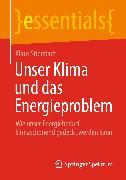 Cover-Bild zu Unser Klima und das Energieproblem (eBook) von Stierstadt, Klaus