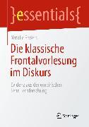 Cover-Bild zu Die klassische Frontalvorlesung im Diskurs (eBook) von Enders, Natalie