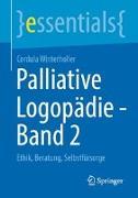 Cover-Bild zu Palliative Logopädie - Band 2 von Winterholler, Cordula