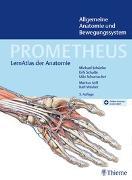 Cover-Bild zu Schünke, Michael (Hrsg.): PROMETHEUS Allgemeine Anatomie und Bewegungssystem