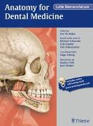 Cover-Bild zu Baker, Eric W.: Anatomy for Dental Medicine, Latin Nomenclature