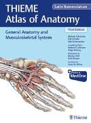 Cover-Bild zu Schuenke, Michael: General Anatomy and Musculoskeletal System (THIEME Atlas of Anatomy), Latin Nomenclature