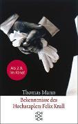 Cover-Bild zu Mann, Thomas: Bekenntnisse des Hochstaplers Felix Krull