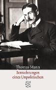 Cover-Bild zu Mann, Thomas: Betrachtungen eines Unpolitischen