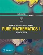 Cover-Bild zu Skrakowski, Joe: Pearson Edexcel International A Level Mathematics Pure Mathematics 1 Student Book