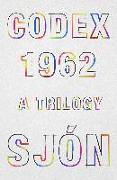 Cover-Bild zu Sjon: Codex 1962: A Trilogy