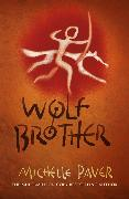 Cover-Bild zu Paver, Michelle: Chronicles of Ancient Darkness: Wolf Brother