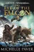 Cover-Bild zu Paver, Michelle: The Eye of the Falcon (Gods and Warriors Book 3)