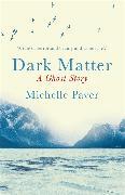 Cover-Bild zu Paver, Michelle: Dark Matter