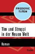 Cover-Bild zu Tim und Struppi in der Neuen Welt (eBook) von Tuten, Frederic