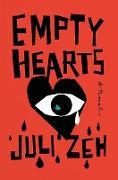 Cover-Bild zu Zeh, Juli: Empty Hearts