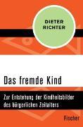 Cover-Bild zu Richter, Dieter: Das fremde Kind