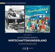 Cover-Bild zu Kandler, Udo: Auf Schienen durchs Wirtschaftswunderland