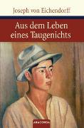 Cover-Bild zu Eichendorff, Joseph von: Aus dem Leben eines Taugenichts