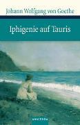 Cover-Bild zu Goethe, Johann Wolfgang von: Iphigenie auf Tauris