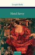 Cover-Bild zu Roth, Joseph: Hotel Savoy