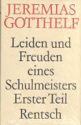 Cover-Bild zu Gotthelf, Jeremias: Leiden und Freuden eines Schulmeisters