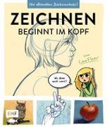 Cover-Bild zu Zeichnen beginnt im Kopf - Die ultimative Zeichenschule von YouTube-Zeichnerin LinaFleer von Fleer, Lina