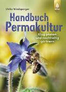 Cover-Bild zu Windsperger, Ulrike: Handbuch Permakultur