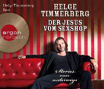 Cover-Bild zu Der Jesus vom Sexshop von Timmerberg, Helge (Gelesen)