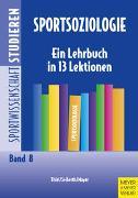 Cover-Bild zu Thiel, Ansgar: Sportsoziologie
