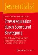 Cover-Bild zu Fuchs, Reinhard: Stressregulation durch Sport und Bewegung