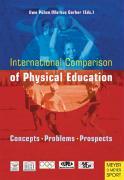 Cover-Bild zu Pühse, Uwe (Hrsg.): International Comparison of Physical Education