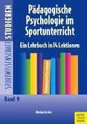 Cover-Bild zu Gerber, Markus: Pädagogische Psychologie im Sportunterricht