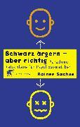 Cover-Bild zu Sachse, Rainer: Schwarz ärgern - aber richtig