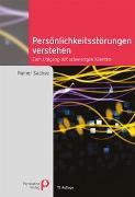 Cover-Bild zu Sachse, Rainer: Persönlichkeitsstörungen verstehen