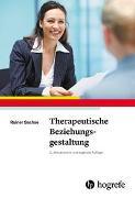 Cover-Bild zu Sachse, Rainer: Therapeutische Beziehungsgestaltung