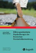 Cover-Bild zu Breil, Janine: Klärungsorientierte Psychotherapie der Borderline-Persönlichkeitsstörung