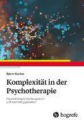 Cover-Bild zu Sachse, Rainer: Komplexität in der Psychotherapie