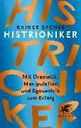 Cover-Bild zu Sachse, Rainer: Histrioniker