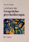 Cover-Bild zu Sachse, Rainer: Lehrbuch der Gesprächspsychotherapie