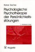 Cover-Bild zu Sachse, Rainer: Psychologische Psychotherapie der Persönlichkeitsstörungen