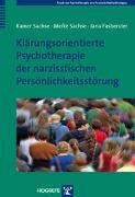 Cover-Bild zu Sachse, Rainer: Klärungsorientierte Psychotherapie der narzisstischen Persönlichkeitsstörung