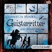 Cover-Bild zu Funke, Cornelia: Geisterritter. Das Hörspiel (Neuausgabe) (2 CD)